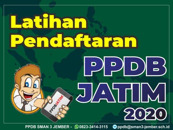 Manfaatkan dengan baik latihan pendaftaran PPDB Jatim 2020 !