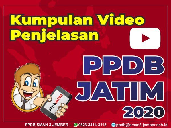 Kumpulan Video Penjelasan PPDB Jatim 2020
