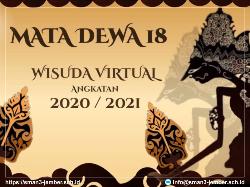 Kegiatan Mata Dewa 18 - Wisuda Virtual Angkatan 2020/2021